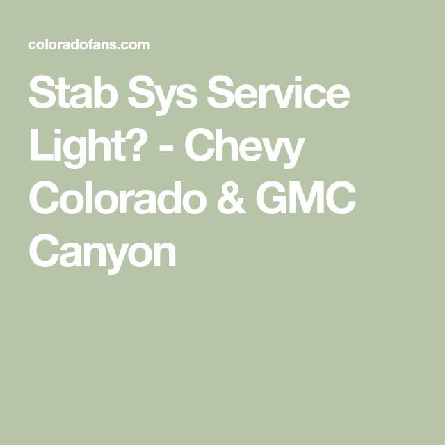 Stab Sys Service Light Chevy Colorado Gmc Canyon Gmc Canyon
