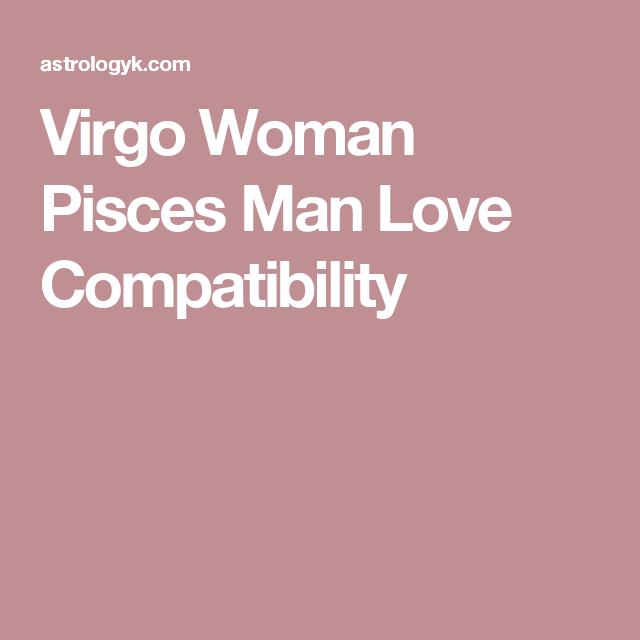 Pisces male virgo female