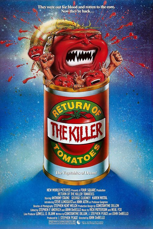 Return of the Killer Tomatoes!!!!!  George Clooney at his finest.