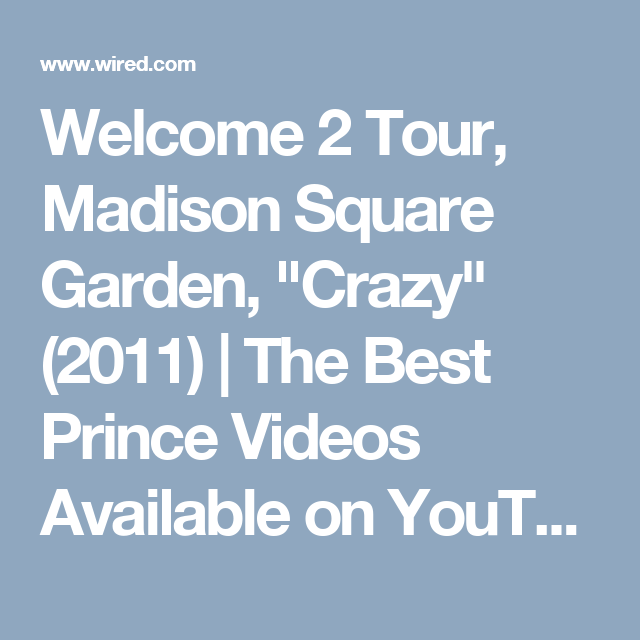 "Welcome 2 Tour, Madison Square Garden, ""Crazy"" (2011) 
