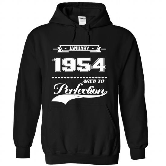 January 1954 Age To Perfection LIMITED TIME ONLY. ORDER NOW if you like, Item Not Sold Anywhere Else. Amazing for you or gift for your family members and your friends. Thank you! #january
