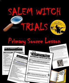 Salem Witch Trials: Primary Source Activity | Salem witch ...