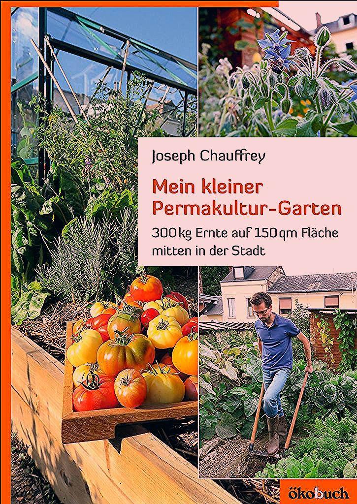 Mein kleiner Permakultur-Garten - ökobuch Verlag GmbH