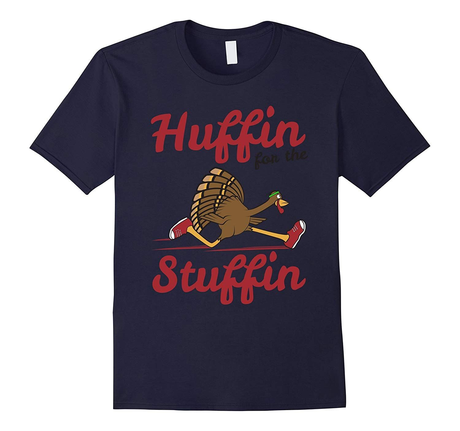 Huffin For The Stuffin Thanksgiving 5k Shirts