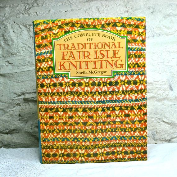 Traditional Fair Isle Knitting by McGregor - Vintage Knitting ...