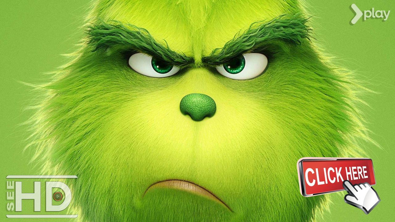 The Grinch 2018 Full Hd Movie Online Universal Pictures 720p Online 2018 The Grinch Full Hd Movie O The Grinch Full Movie Grinch Watch The Grinch