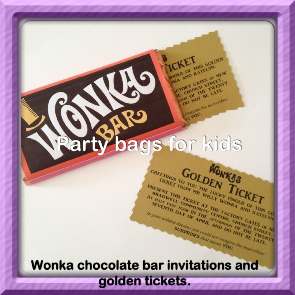 Wonka choc bars with golden ticket party invitations. To order call ...