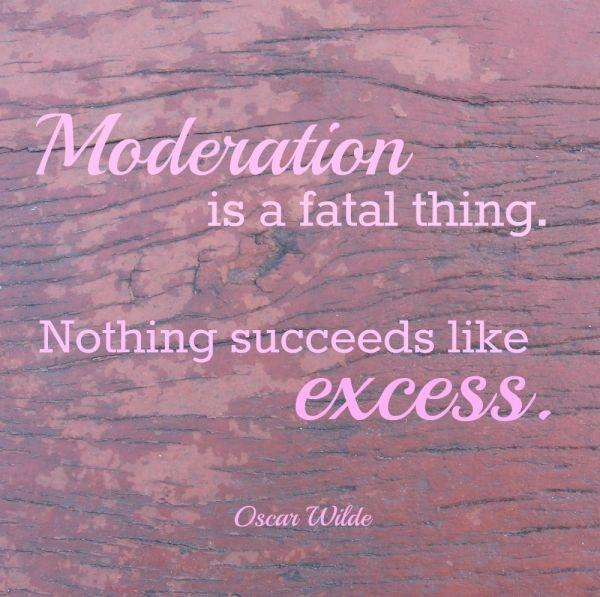 Nothing Succeeds Like Excess #quotes #inspirational. Oscar Wilde ...