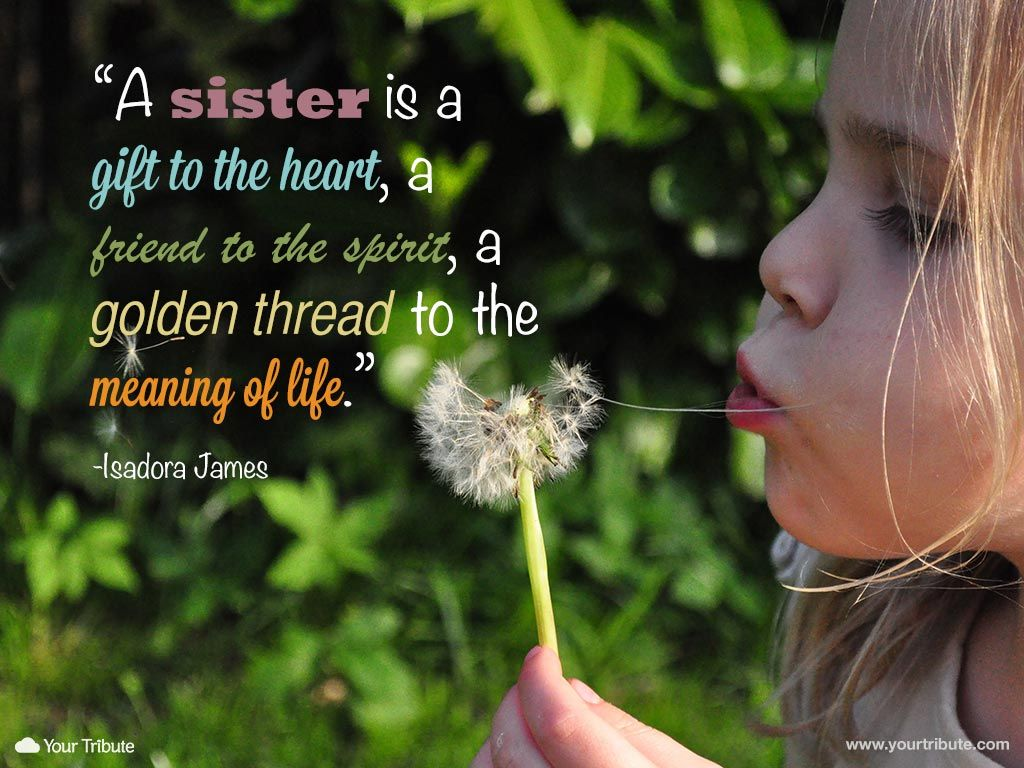 Quote Isadora James A Sister Is A Gift To The Heart A Friend To