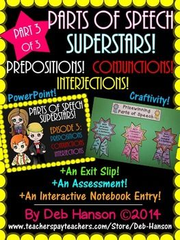 Prepositions, Conjunctions, & Interjections BUNDLE:PowerPo