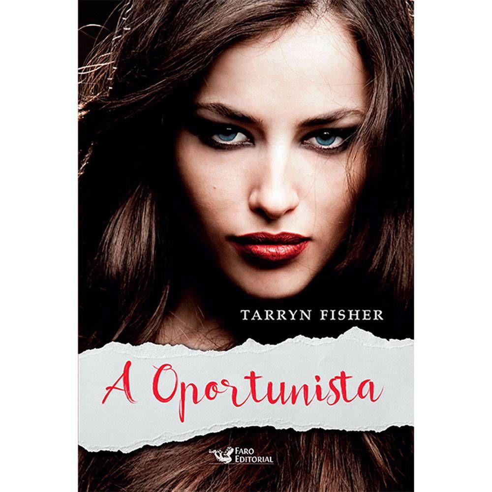 Foto 1 - Livro - A Oportunista | Literatura juvenil