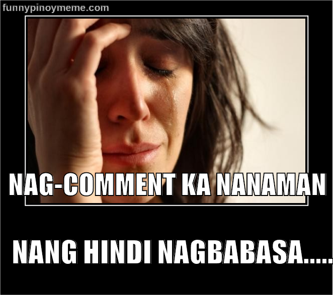 Pin By Wen Lab On Tagalog Memes Funny Quotes Memes Make Me Laugh
