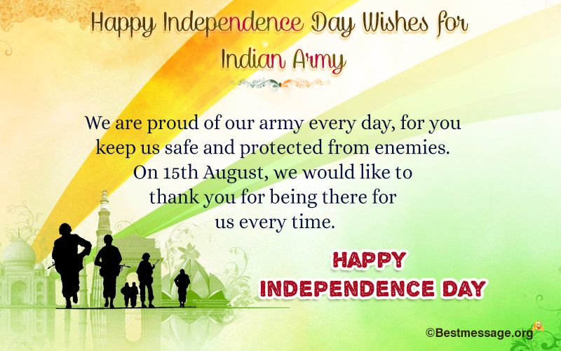 Happy independence day wishes for indian army indian army happy send best happy independence day wishes for indian army using patriotic messages and quotes m4hsunfo