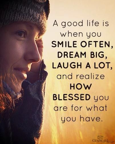 A good life is