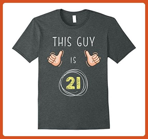 Mens This Guy Is 21 Years Old 21st Birthday Gift Shirt 2XL Dark Heather