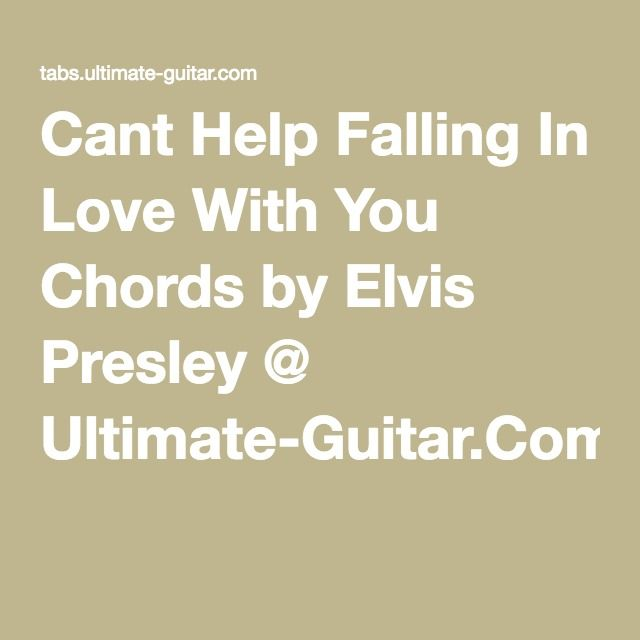 Cant Help Falling In Love With You Chords by Elvis Presley ...