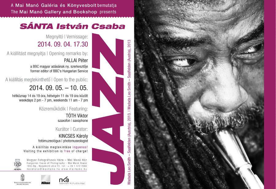 Sánta István Csaba - Jazz fotókiállítás a Mai Manó Házban www.photonet.hu