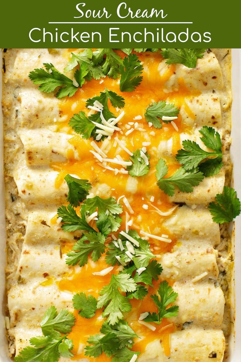 Sour Cream Chicken Enchiladas In 2020 Sour Cream Chicken Homemade White Sauce Sour Cream Chicken Enchilada Recipe