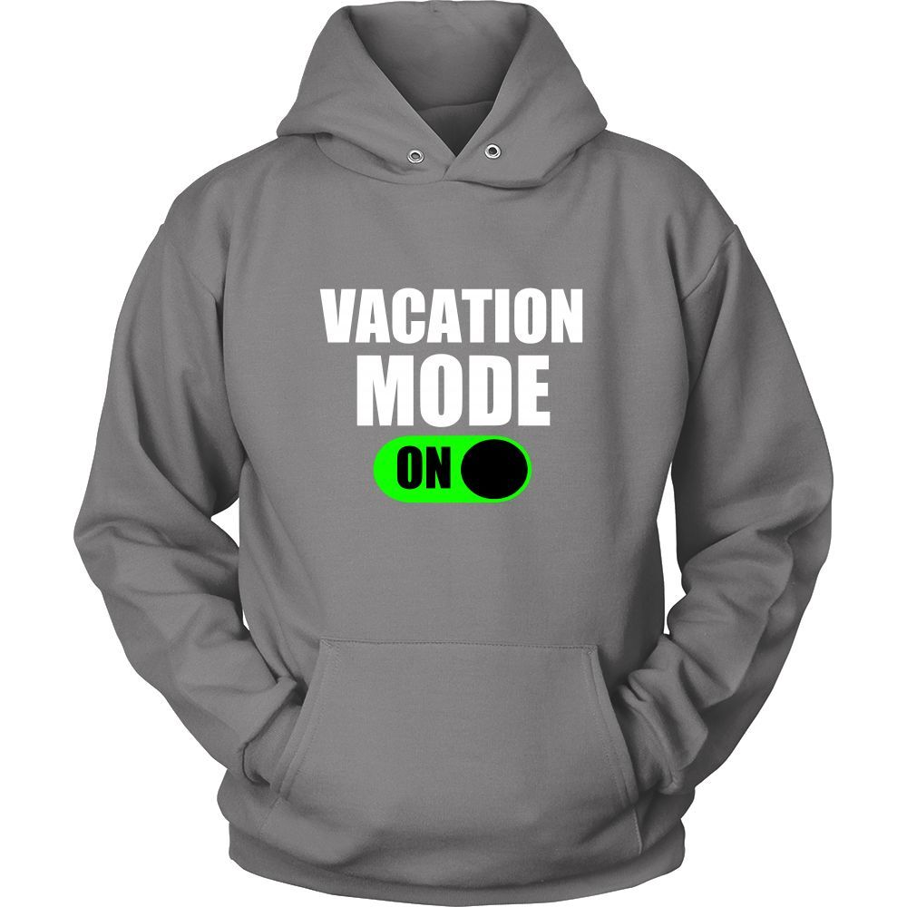 Vacation Mode ON Hoodie