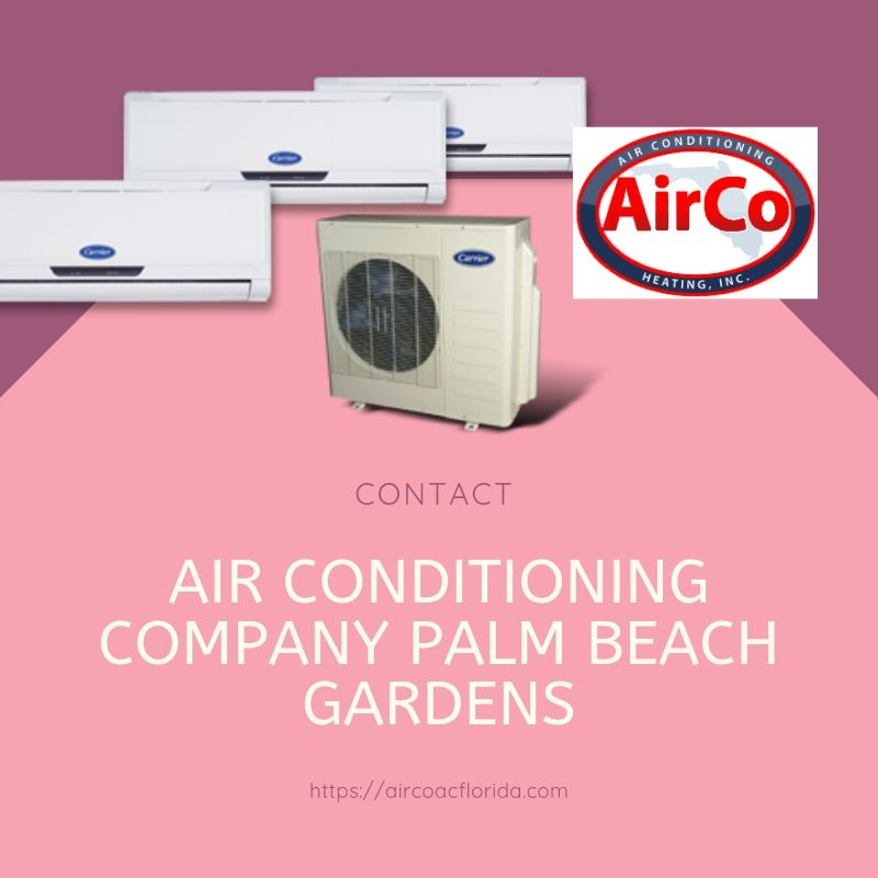 Are You In Palm Beach Gardens Does Your Air Conditioning Need
