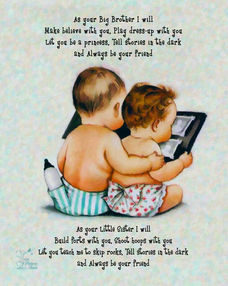 Pin By Holly Delahaye On Big Brother Still Looking Up To You Sister Poems Brother Quotes Sibling Quotes