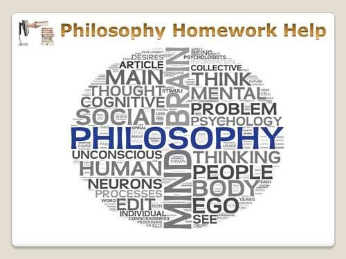 Philopshy homework help