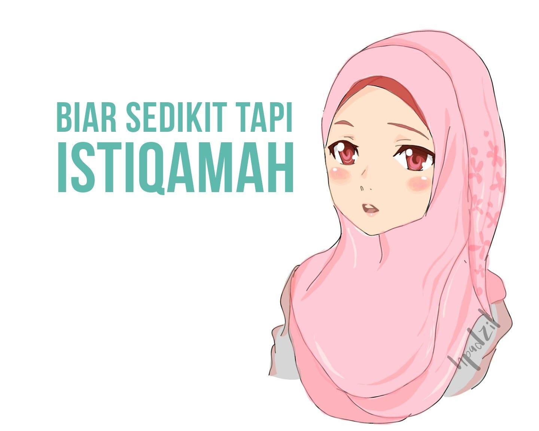 Istiqamah Islamic Quotes Kata Hikmah Renungan Bersama Muslimah Anime Kartun Animasi Meme