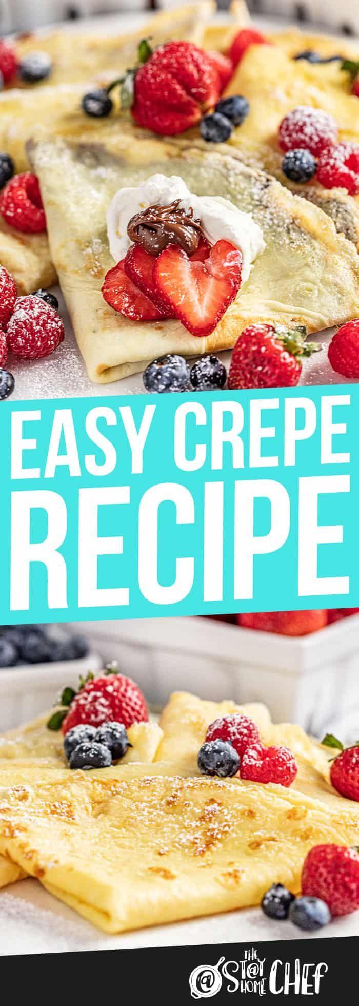 Easiest Crepe Recipe Recipe Easy Crepe Recipe Favorite Breakfast Recipes Crepes Recipe Breakfast