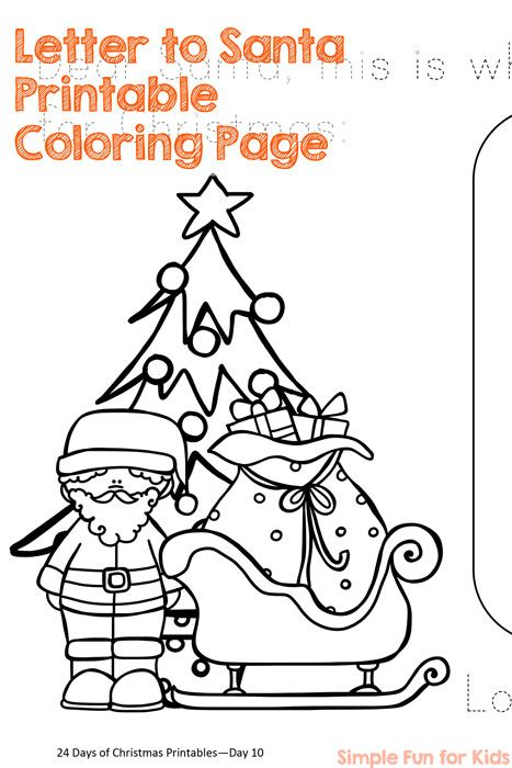 Christmas Countdown Day 10 Letter To Santa Printable Simple Fun For Kids Santa Coloring Pages Santa Letter Printable Printable Christmas Coloring Pages
