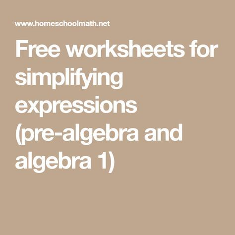 Free worksheets for simplifying expressions (prealgebra