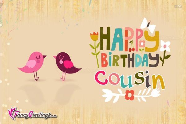 happy birthday female cousin happy birthday girl cousin fancygreetingscom