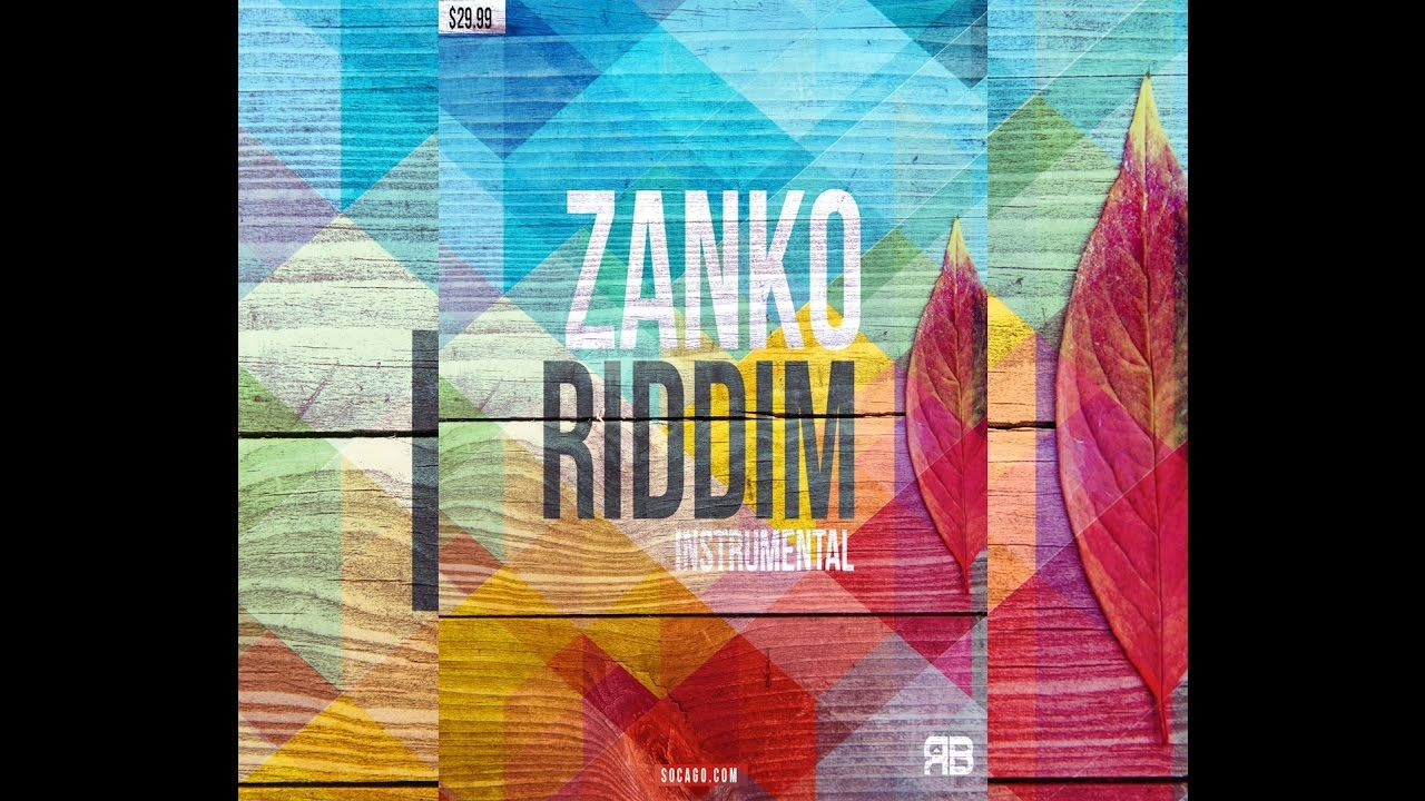 Zanko Riddim Instrumental | SOCAGO COM | Download | 2017