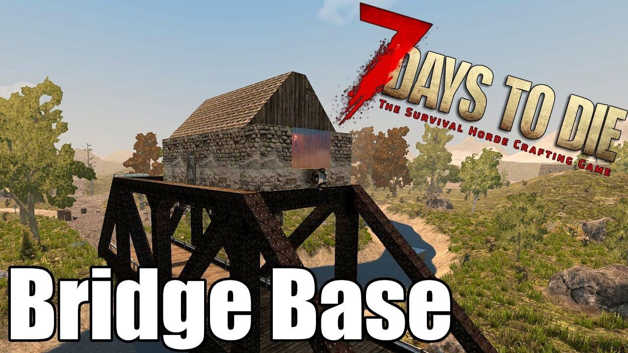7 Days To Die Base On A Bridge Are You Safe From A Zombie
