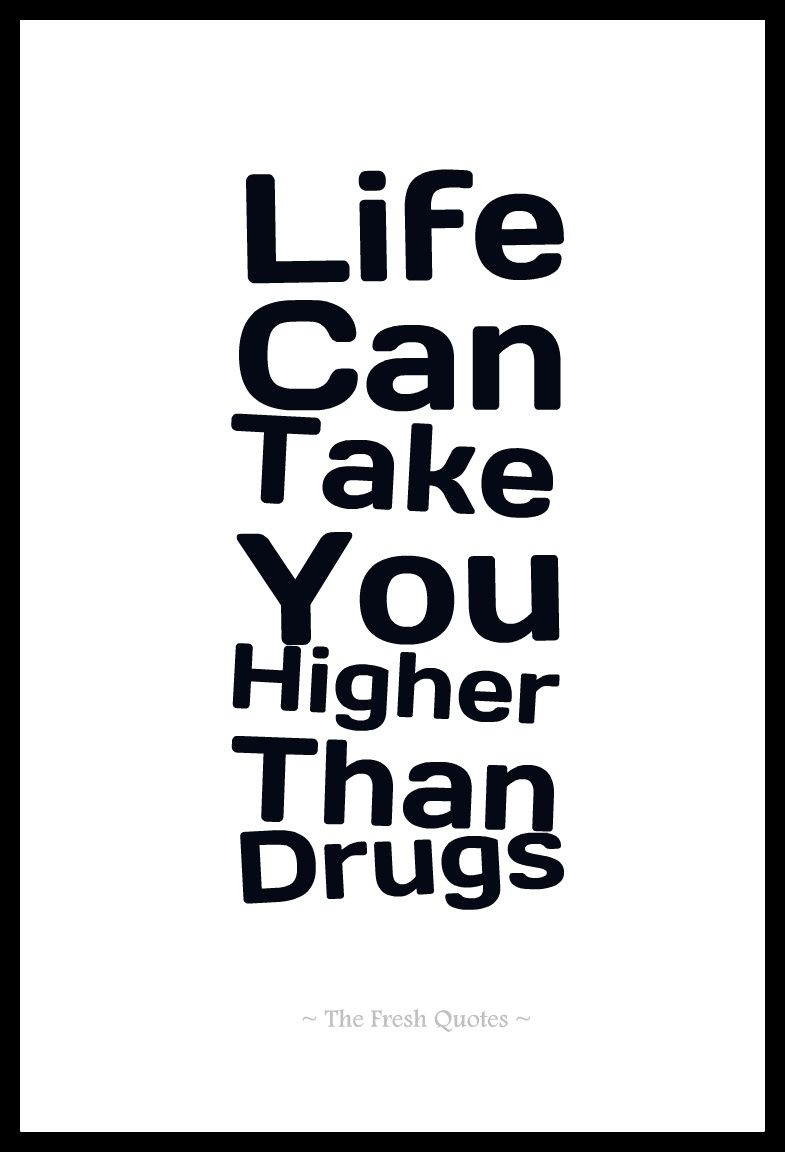 Drugs Quotes & Anti Drugs Slogans - Quotes & Wishes