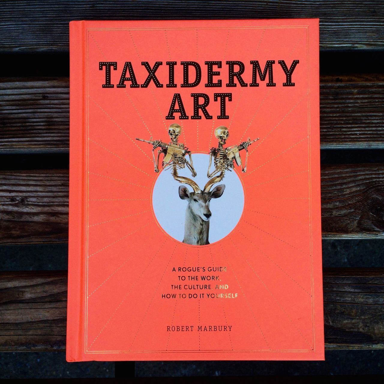 The cover of taxidermy art a rogues guide to the work the books solutioingenieria Images