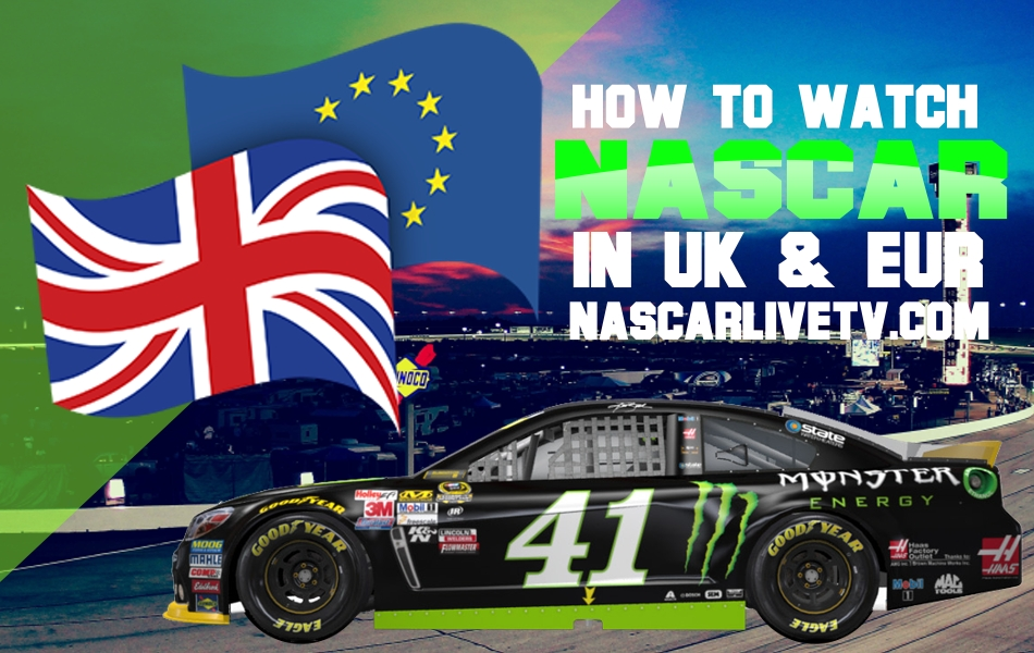 How And Where To Watch Nascar Live In Uk And Europe Nascar Racing Events Sports Channel