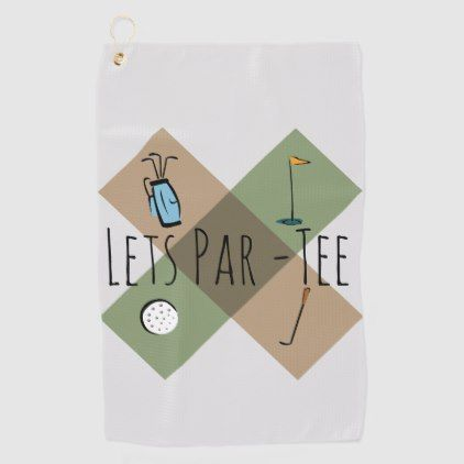 Let's Par Tee Funny Golf Humor Golf Towel   Zazzle.com #golfhumor
