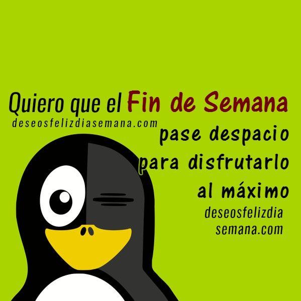 Frases Cortas Fin Semana Facebook Amigos Weekend Fim De Semfin