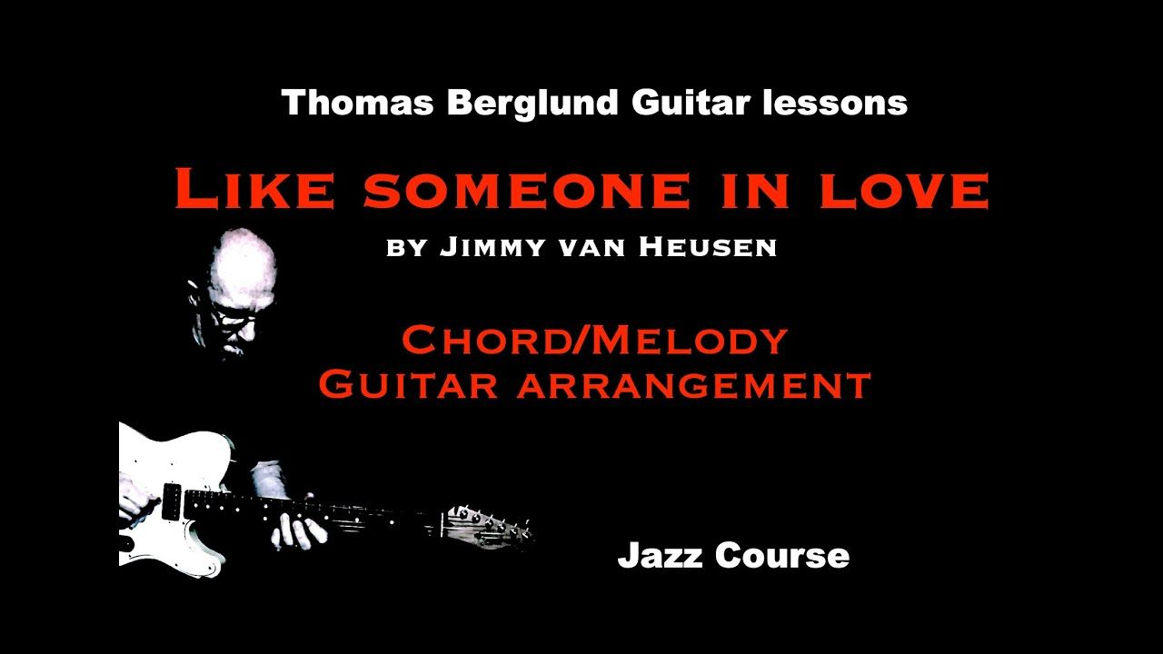 Pin By Thomas Berglund On Various Genre Lessons Like Someone In Love Genre Lessons Jazz Guitar