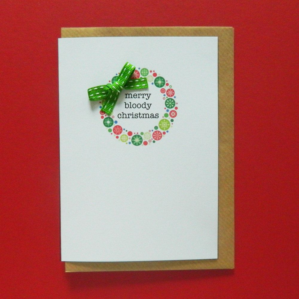 Merry bloody christmas funny rude christmas card friend boss merry bloody christmas funny rude christmas card friend boss bauble garland kristyandbryce Image collections