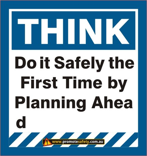 Funny Safety Sign - Planning Ahead