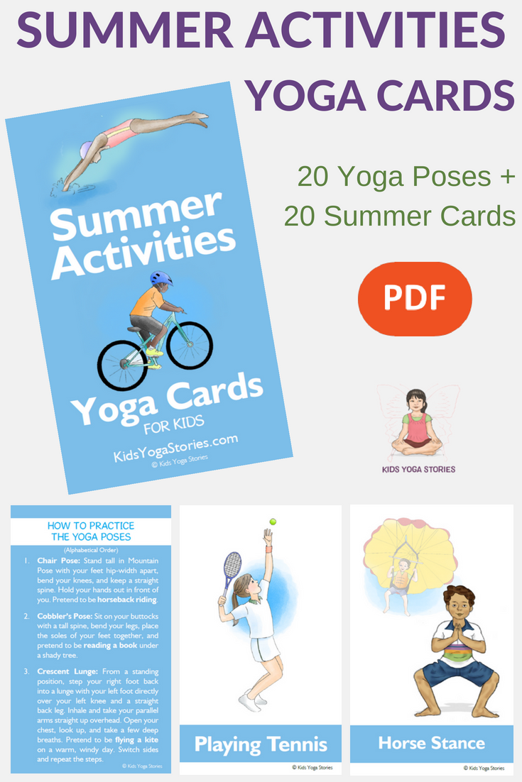 Enjoy The Joys Of Summer Through Engaging And Simple Yoga Poses Pretend To Play Tennis Birdwatch And Rid Yoga For Kids Teaching Yoga To Kids Kids Yoga Poses