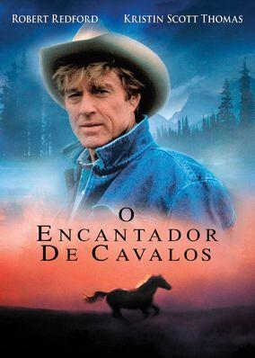 Assista A O Encantador De Cavalos Na Netflix Filmes Lindos Dicas De Filmes Filmes Estrangeiros