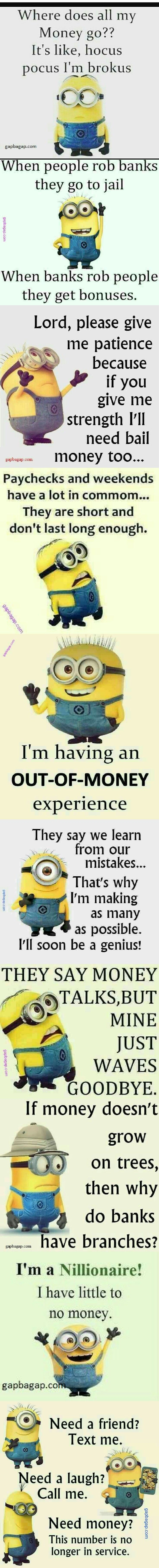 Top 10 Funny Memes About Money By The Minions Funny Friend Memes Funny Minion Memes Funny Memes Comebacks