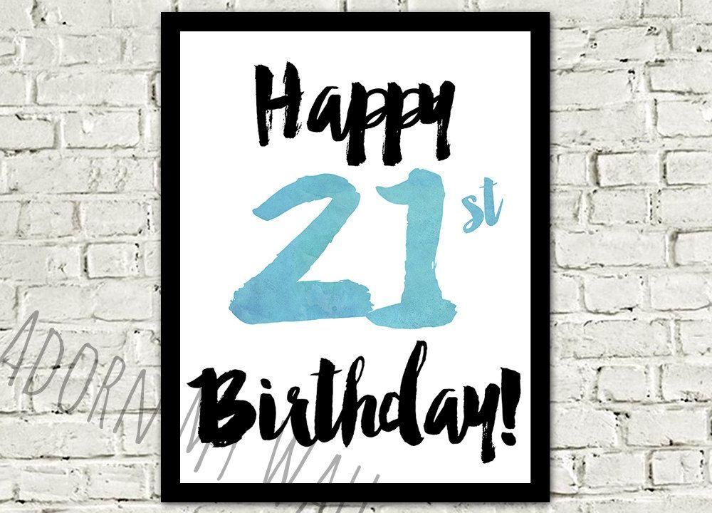 Happy 21st Birthday Print 21st Birthday Gift Birthday Etsy Happy Birthday Posters Birthday Poster 21st Birthday Poster