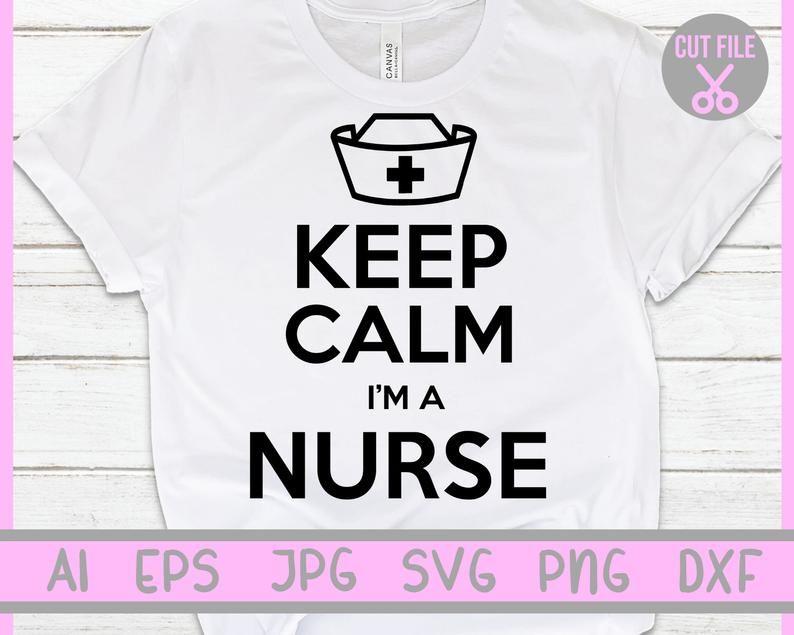 Download Keep Calm I'm a nurse svg, Keep calm I'm a nurse ...