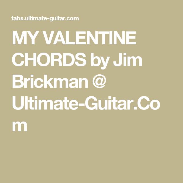 My Valentine Chords By Jim Brickman Ultimate Guitar Chords