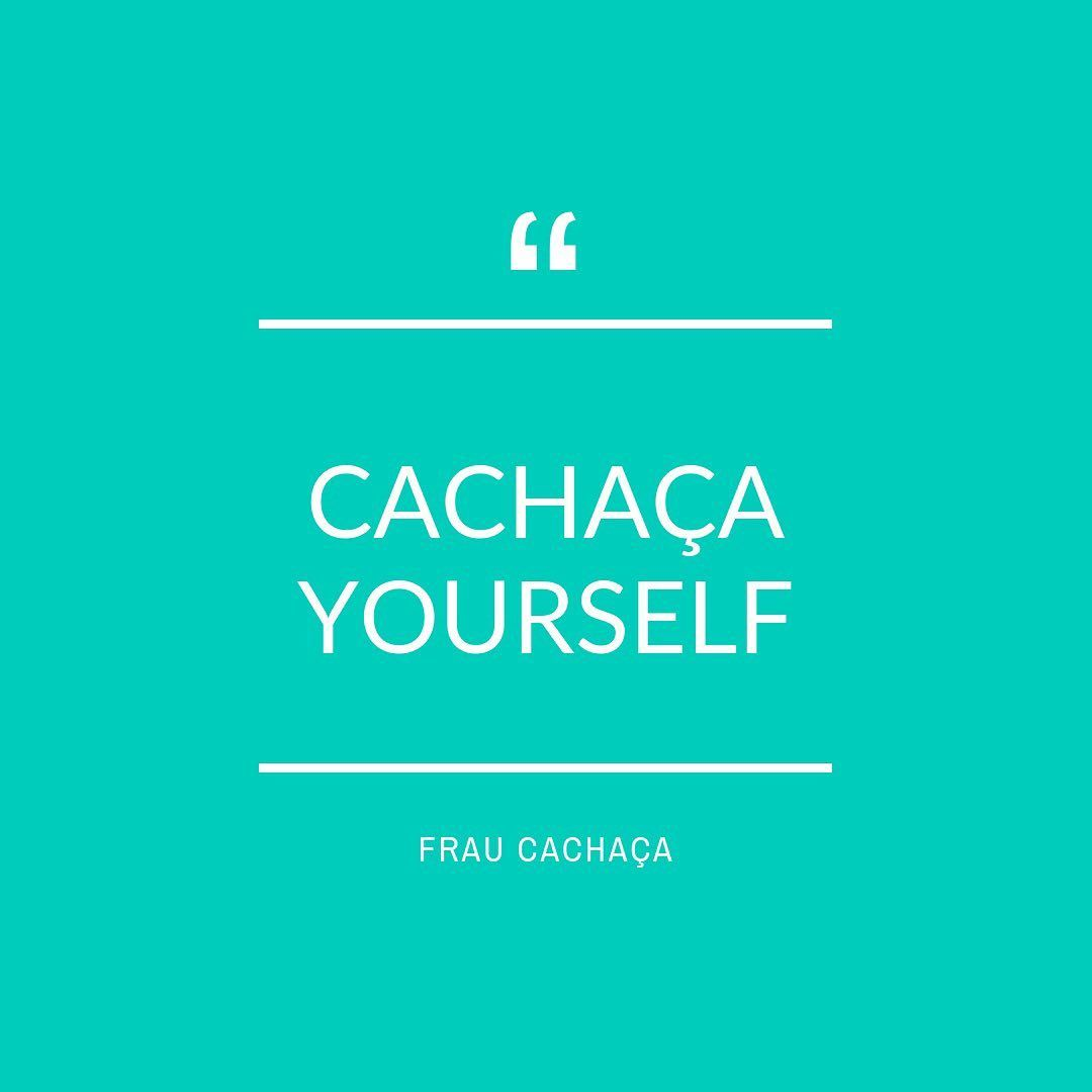 May I Present You Cachaca