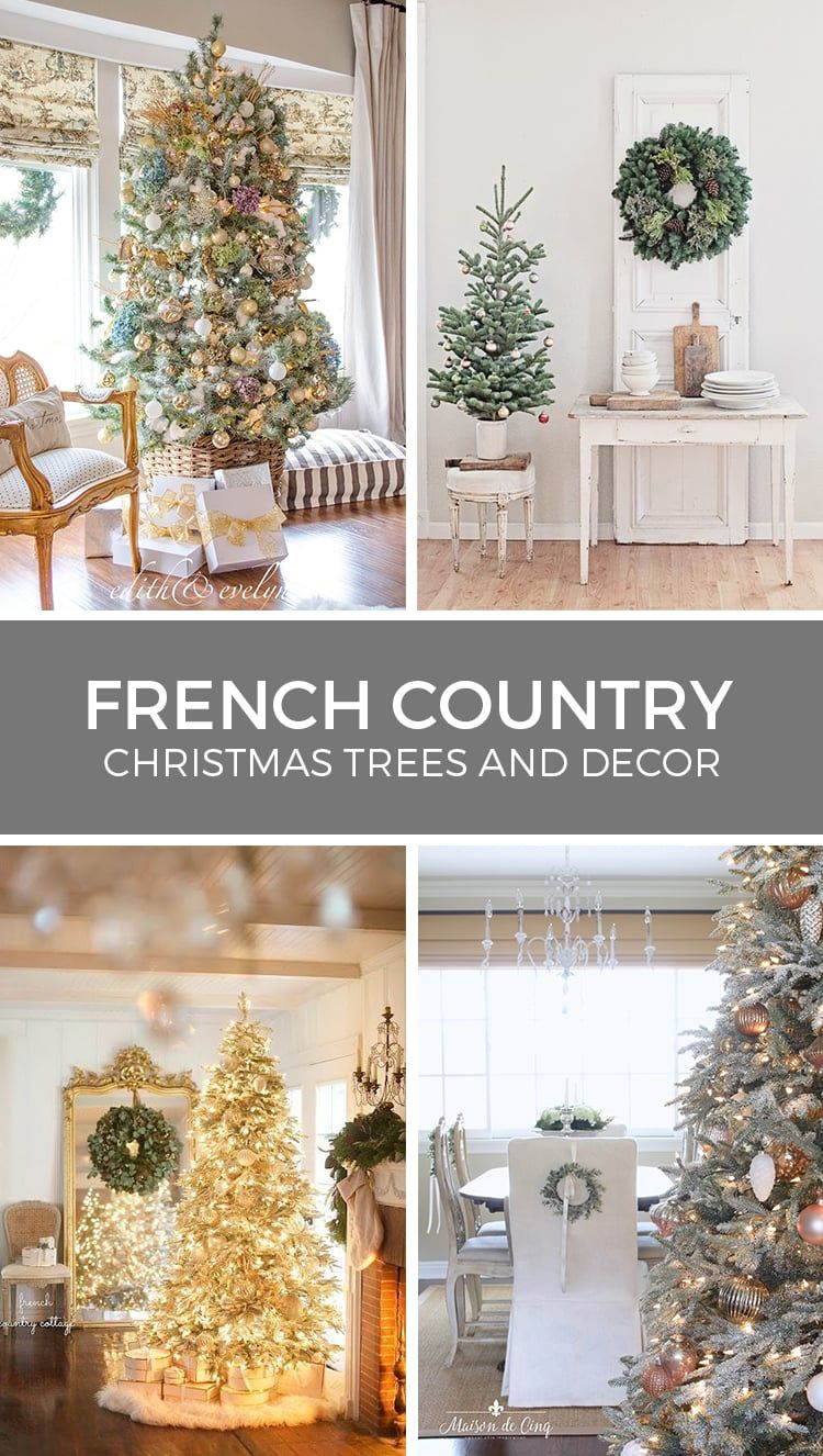 French Country Christmas Tree Decorations And Other Holiday Decor Country Christmas Trees French Country Christmas French Country Decorating