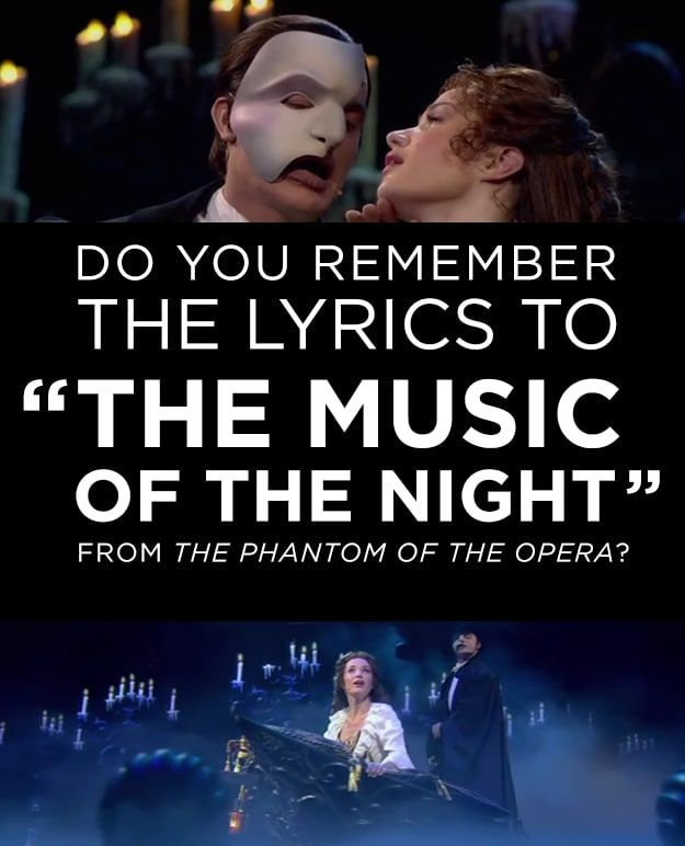 Can You Get Over 75 On This Phantom Of The Opera Lyrics Quiz Phantom Of The Opera Music Of The Night Love Never Dies Musical
